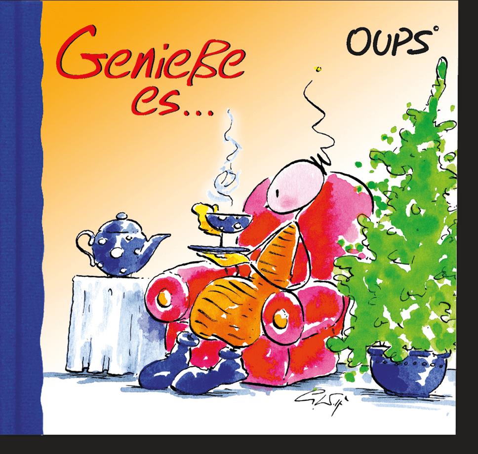 OUPS Minibuch - Genieße es...