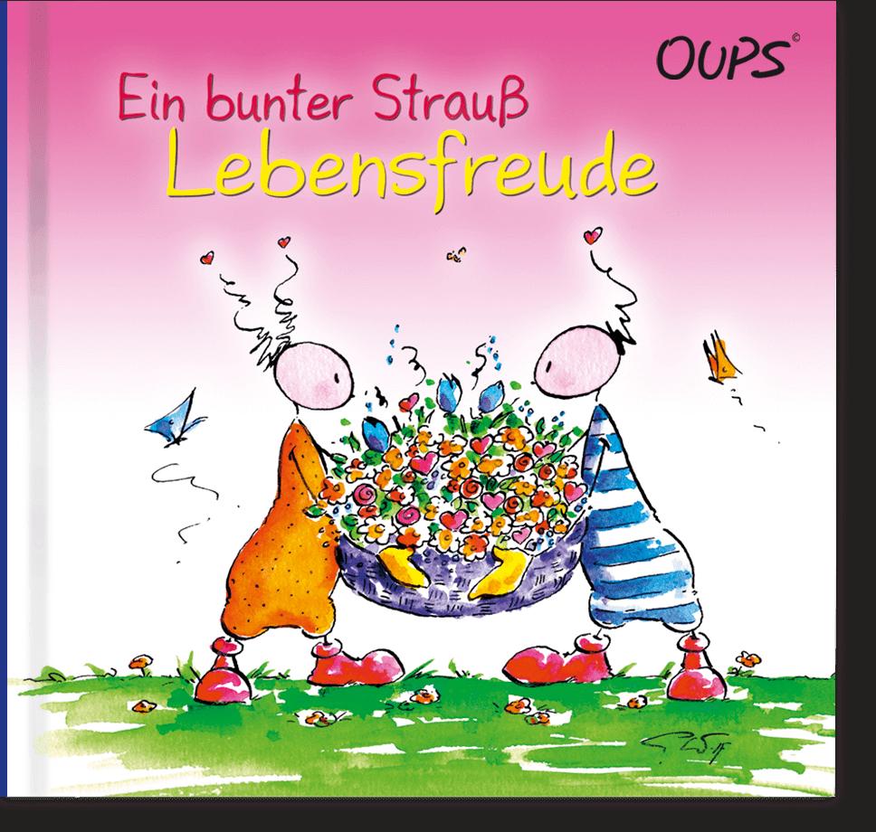 OUPS Buch - Ein bunter Strauß Lebensfreude