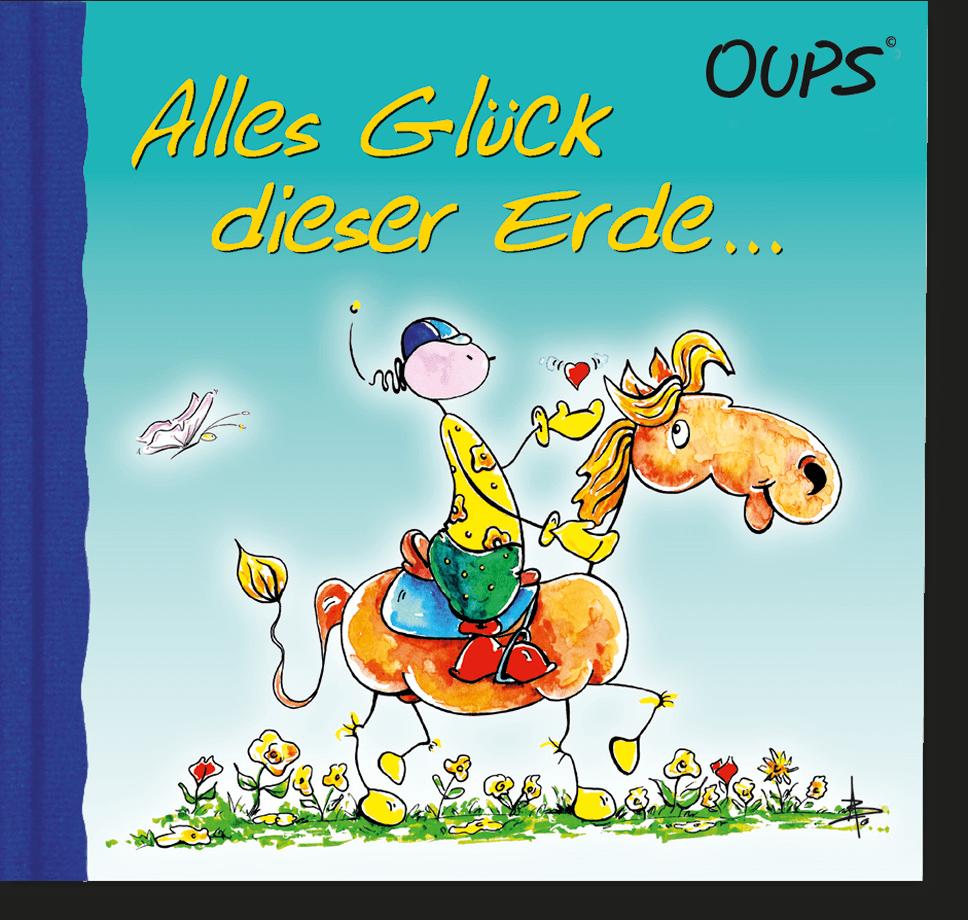 OUPS Minibuch - Alles Glück dieser Erde