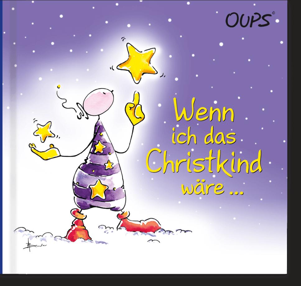 OUPS Buch - Wenn ich das Christkind wäre...