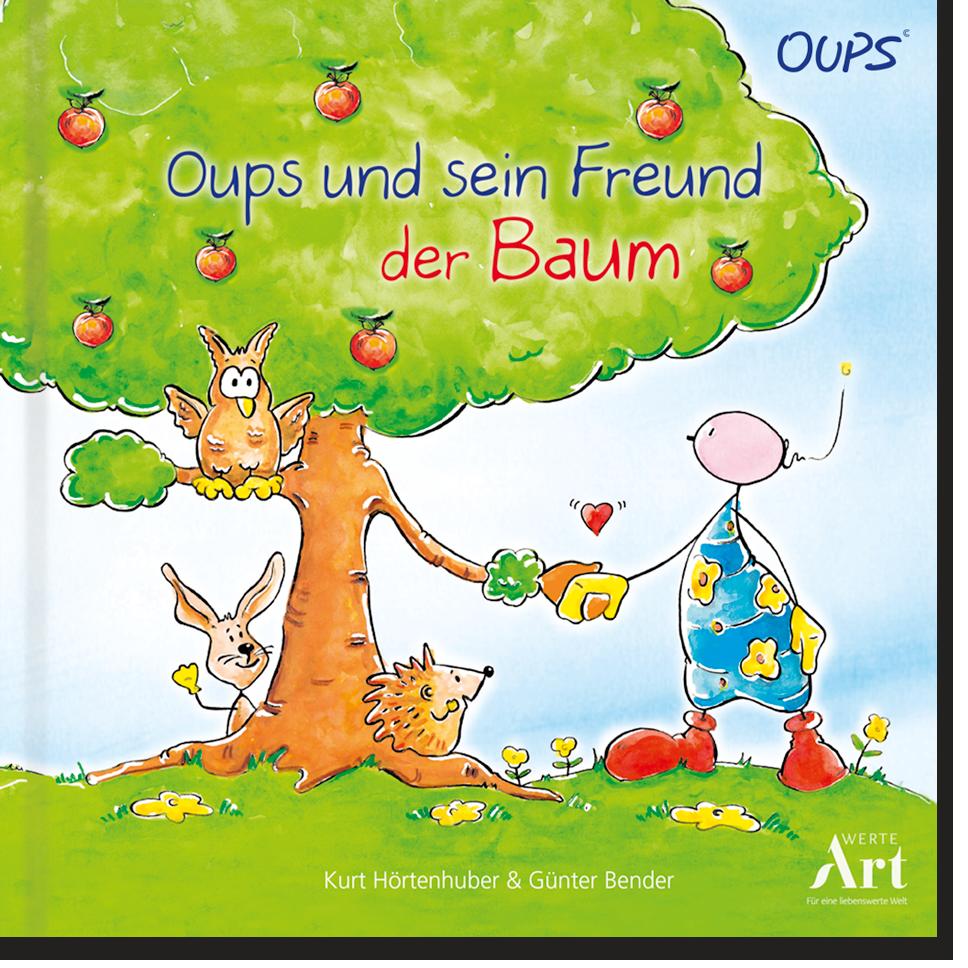 Oups Kinderbuch - Oups und sein Freund der Baum