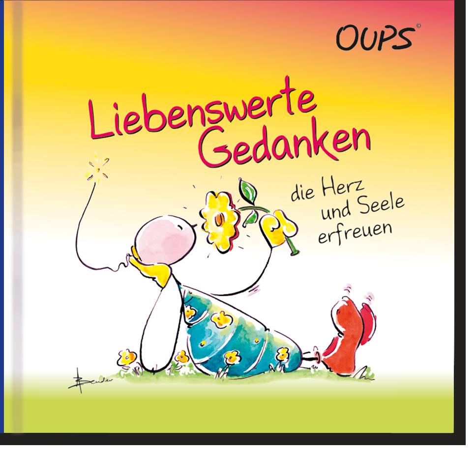 Oups Minibuch - Liebenswerte Gedanken die Herz und Seele erfreuen