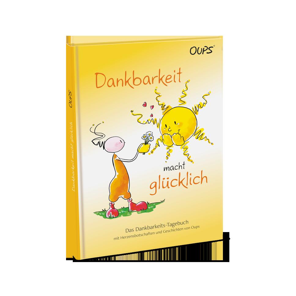 Oups Dankbarkeits-Tagebuch - Dankbarkeit macht glücklich.