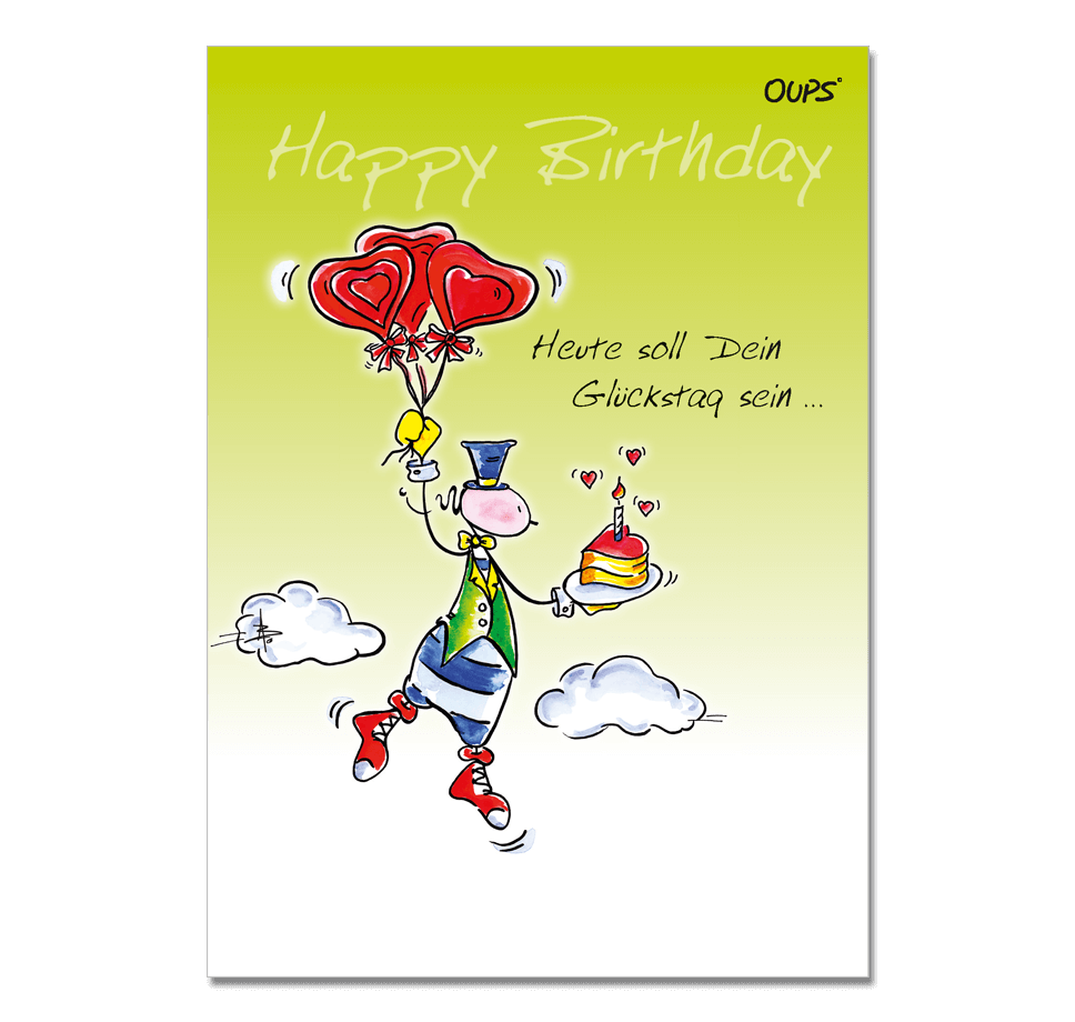 OUPS Klappkarte Happy Birthday - Heute soll Dein Glückstag sein