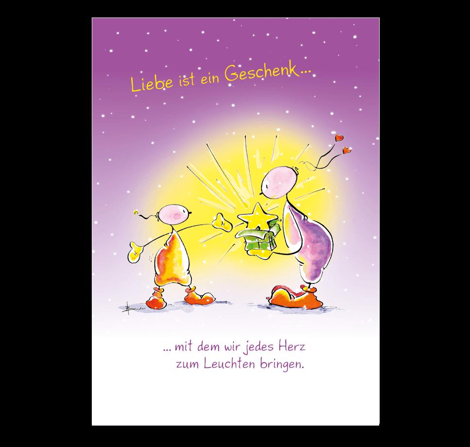Oups Klappkarte - Liebe ist ein Geschenk mit dem wir jedes Herz zum Leuchten bringen