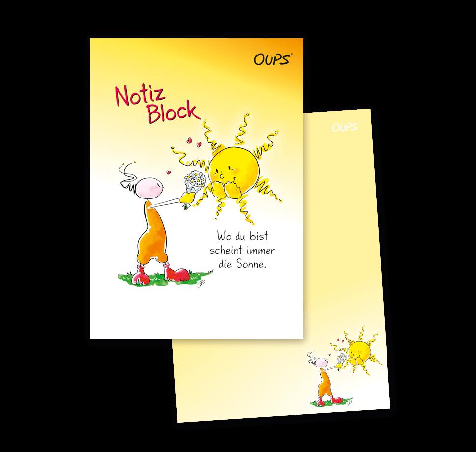 OUPS Notizblock A6 - unliniert - gelb - Wo du bist scheint die Sonne.