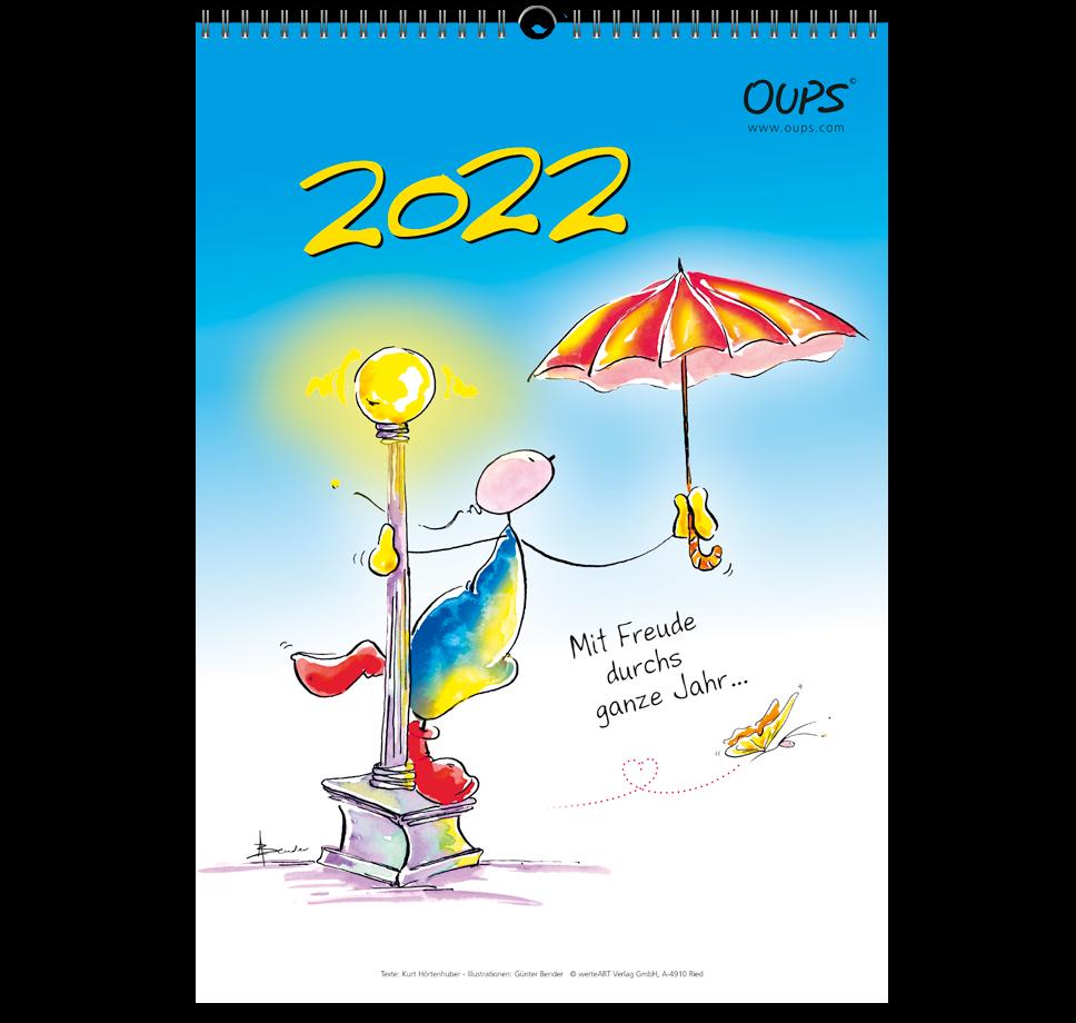 OUPS-Wandkalender 2022 - Mit Freude durchs ganze Jahr...