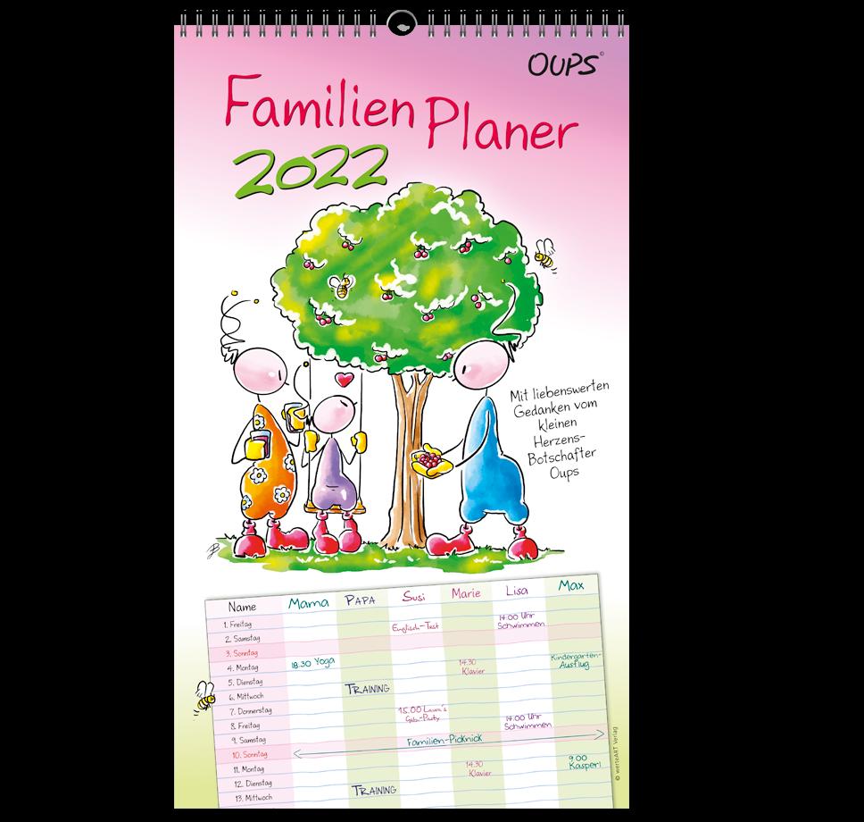 OUPS-Familienplaner 2022 - Mit liebenswerten Lebensweisheiten für die ganze Familie.