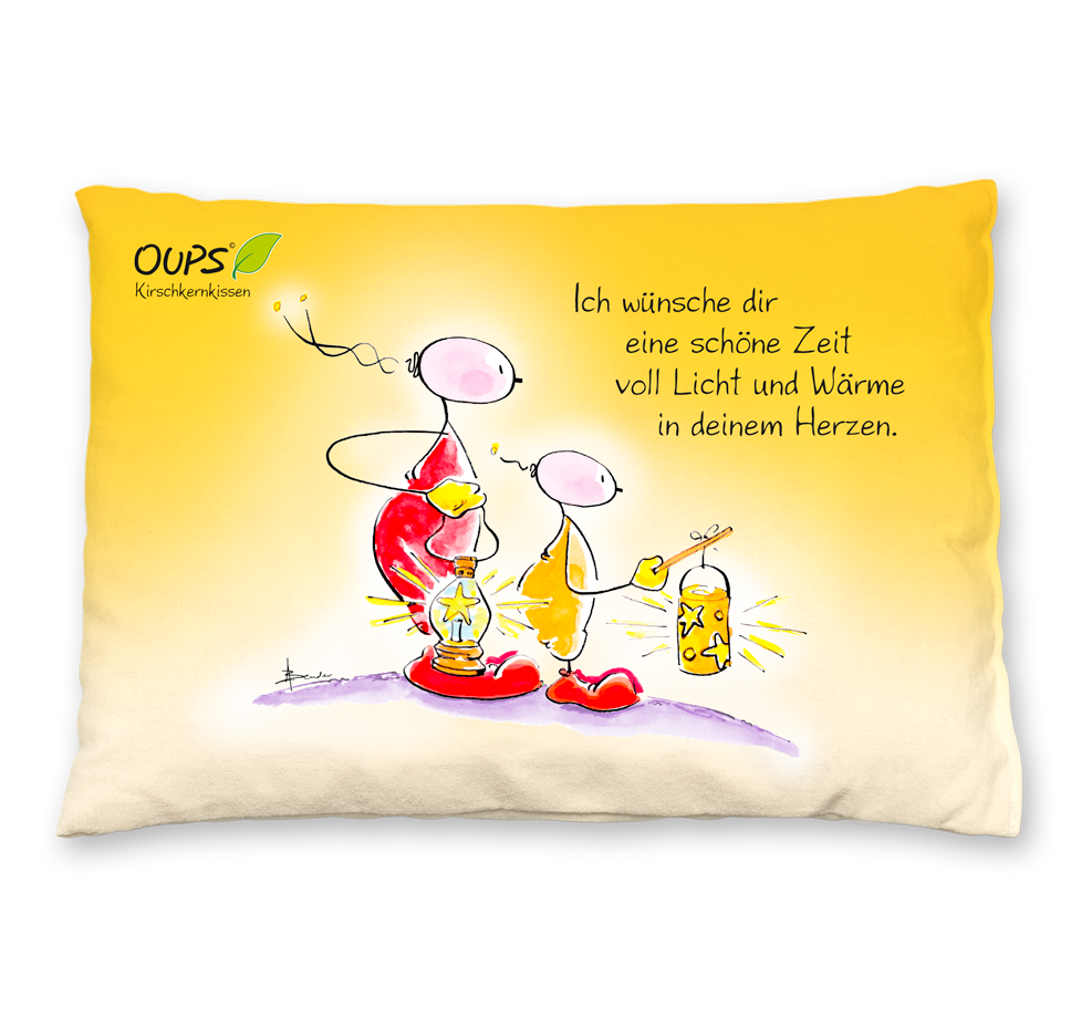 Oups Kirschkernkissen - Ich wünsche dir eine schöne Zeit voll Licht und Wärme in deinem Herzen.