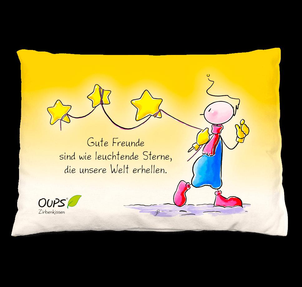 Oups Zirbenkissen - Gute Freunde sind wie leuchtende Sterne, die unsere Welt erhellen.