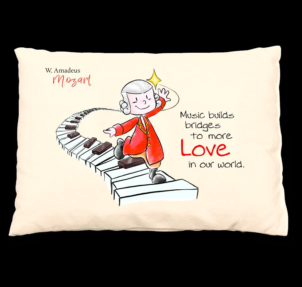 Mozart Zirbenkissen - Music builds bridges to more love in our world.