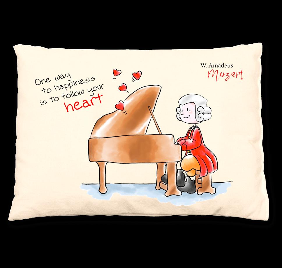 Mozart Zirbenkissen - One way to happiness is to follow your heart.