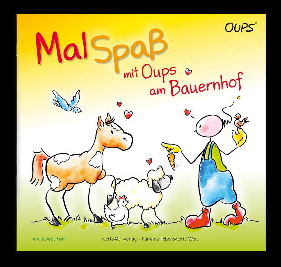 OUPS Malbuch - Malspaß mit Oups am Bauernhof