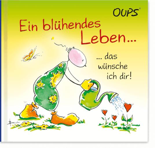 OUPS Minibuch - Ein blühendes Leben das wünsche ich dir!