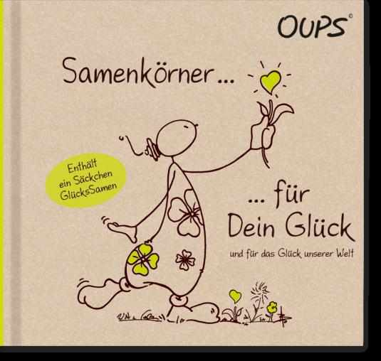 OUPS Buch - Samenkörner für Dein Glück...